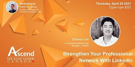 Strengthen Your Professional Network  With LinkedIn tickets