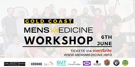 Mens Medicine | Gold Coast | Mens Workshop tickets