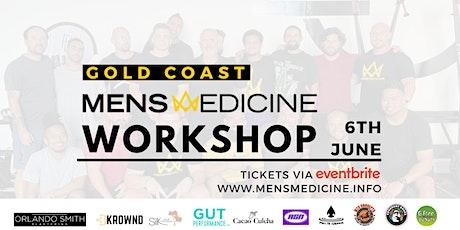 Mens Medicine | Gold Coast | Mens Workshop tickets