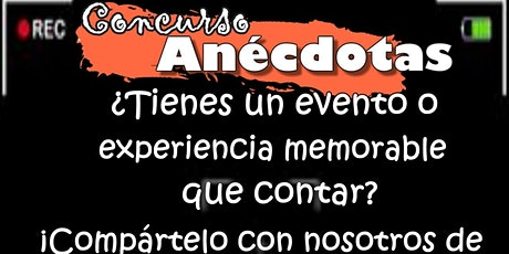 """CONCURSO INTERNACIONAL DE """"ANECDOTAS"""" en Instagram del 15 al 18 de Abril entradas"""
