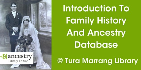 Introduction to Family History and Ancestry Database @ Tura Marrang Library tickets