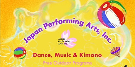 "JPA Free Outdoor Cultural Program ""Dance, Music & Kimono"" tickets"