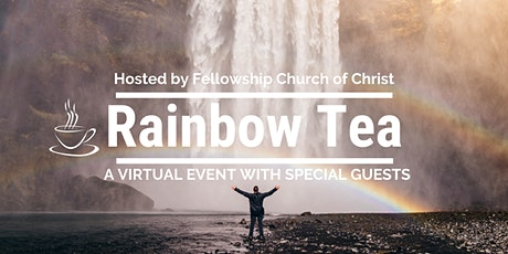 Virtual Rainbow Tea: You Are Loved tickets