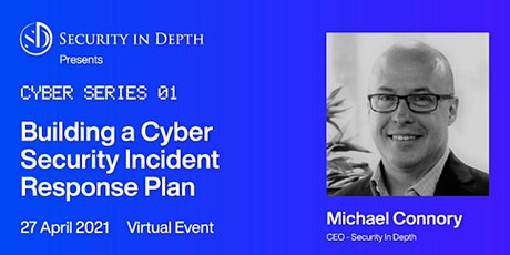 Building a Cyber Security Incident Response Plan tickets