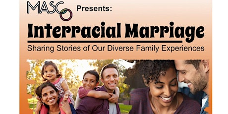 Multiracial Americans Presents: Interracial Marriage – Sharing Stories tickets