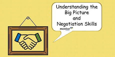 Soft Skill Focus: Negotiations and Understanding the Big Picture tickets