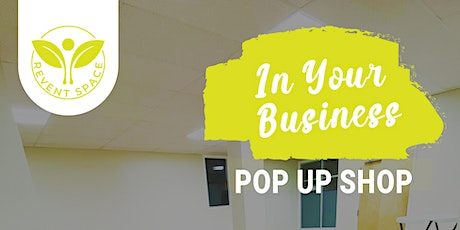 In YOUR Business Pop-Up Shop tickets
