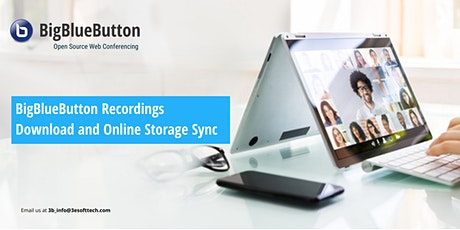 BigBlueButton Recordings Download and Online Storage Sync tickets