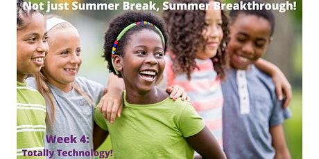 EmpowerME Summer Camps for School-Aged Kids- Wk #4: Totally Technology tickets