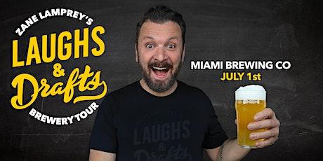 MIAMI  BREWING •  Zane Lamprey's  Laughs & Drafts  • Homestead, FL tickets