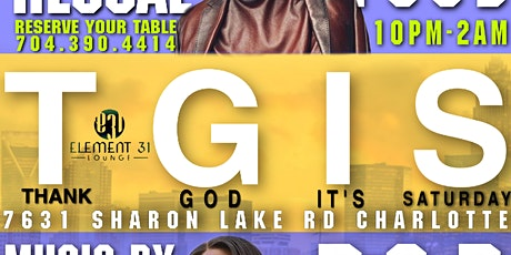 TGIS (Thank God Its Saturday tickets