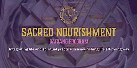 Sacred Nourishment Program - Satsang tickets