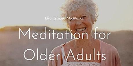 Meditation For Older Adults (Free Online Meditation) tickets