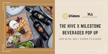 POSTPONED | The Hive x Milestone Beverages Pop up tickets