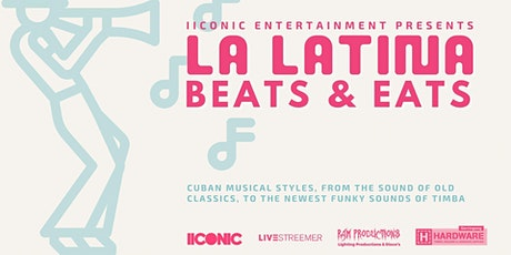 LA LATINA : Beats & Eats Music & Food Event tickets