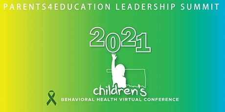 2021 ODMHSAS Children's Conference: Parents4Education Leadership Summit tickets
