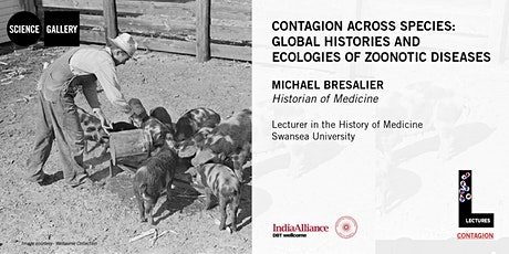 Global Histories & Ecologies of Zoonotic Diseases | Lecture & Tutorial tickets