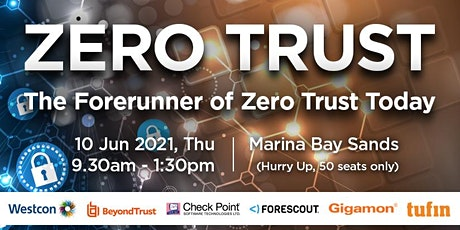 The Forerunner of Zero Trust Today tickets