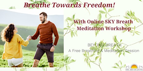 Breathing-Meditation: An Introduction to SKY Breath Meditation Workshop tickets