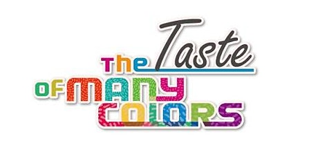 The Taste of Many Colors – Cultural Food Expo (Fee Event) tickets