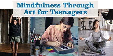 Mindfulness Through Art for Teens (Jul) tickets