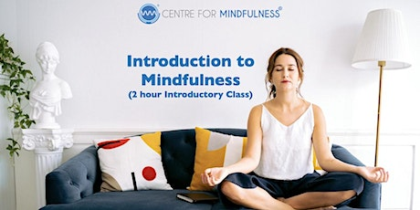 Introduction to Mindfulness (2 hour class) tickets