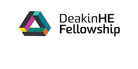 DeakinHE Fellowship Application Writing workshop FHEA tickets