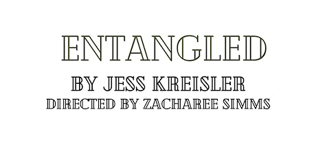 Entangled (20 By 20 Fringe) tickets