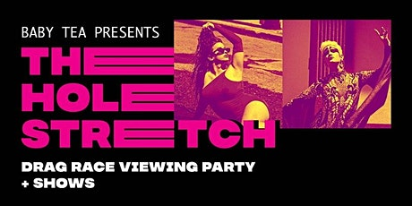 BABY TEA PRESENTS: THE HOLE STRETCH tickets