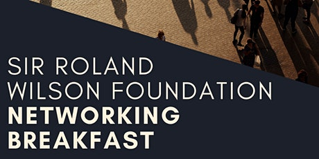Sir Roland Wilson Foundation Networking Breakfast tickets