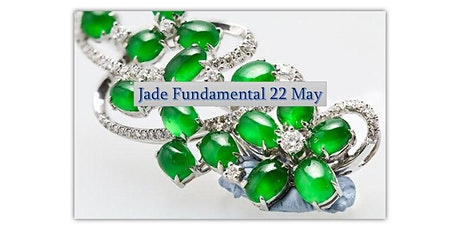 22  May Jade Fundamental Workshop tickets