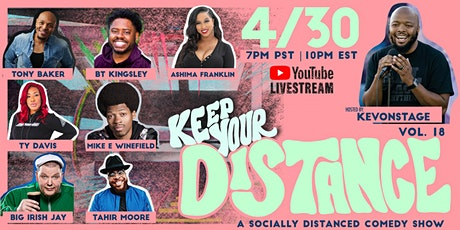 Keep Your Distance - A Socially Distanced Comedy Show, Volume 18 tickets