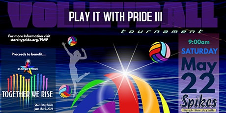 Play it with Pride 3 - Star City Pride Sand  Volleyball Tourney tickets