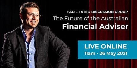 The Future of the Australian Financial Adviser tickets