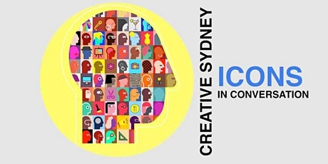 CREATIVE SYDNEY ICONS...In Conversation: Breaking Through Old Stereotypes tickets