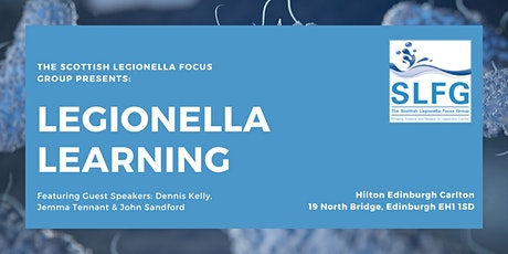 Legionella Learning - A Scottish Legionella Focus Group Event tickets
