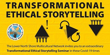 TRANSFORMATIONAL ETHICAL STORYTELLING tickets
