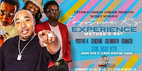 Positive K's Comedy Experience w/Sunshine &  Rap Legend Mr. Cheeks tickets