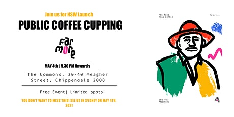 Far More Presents : Public Coffee Cupping and  NSW Launch Event tickets