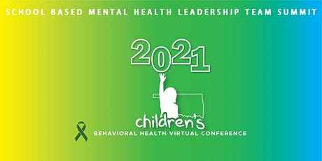 School Based Mental Health Leadership Team Summit tickets