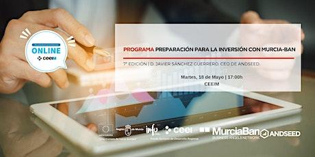PROGRAMA PREPARACIÓN PARA LA INVERSIÓN CON MURCIA-BAN (7ª EDICIÓN) boletos