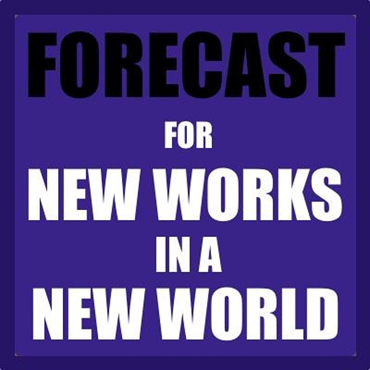FORECAST FOR NEW WORKS IN A NEW WORLD image