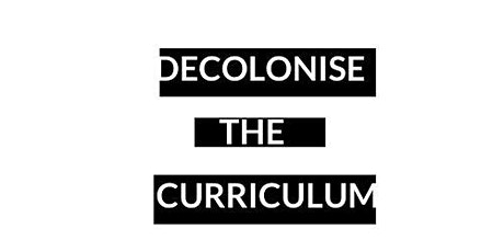 Decolonise The Curriculum - Educational Psychology tickets