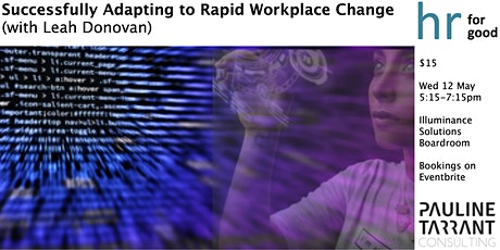 Successfully Adapting to Rapid Workplace Change tickets