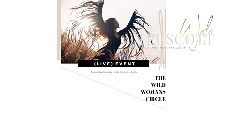 (LIVE) The Wild Woman's Circle  - Full Moon tickets