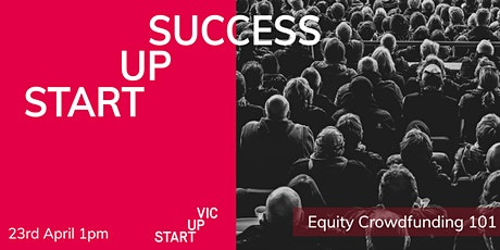 Startup Success Series: Equity Crowdfunding 101 tickets