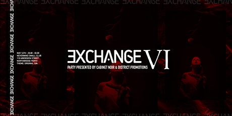 EXCHANGE VI -  tickets