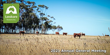 Landcare Victoria Inc. 2021 Annual General Meeting tickets