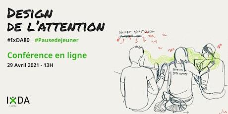 Design de l'attention billets