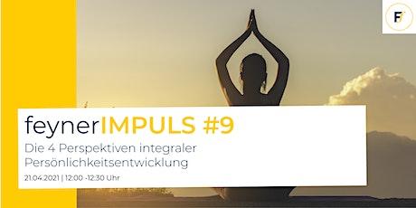 feynerIMPULS #9 | Die 4 Perspektiven integraler Persönlichkeitsentwicklung Tickets